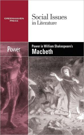 Power in William Shakespeares Macbeth book written by Vernon Johnson