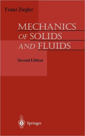 Mechanics of Solids and Fluids book written by Franz Ziegler
