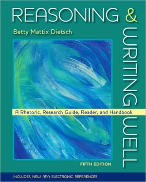 Reasoning and Writing Well (book alone) book written by Betty M. Dietsch