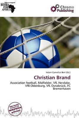 Christian Brand written by Adam Cornelius Bert