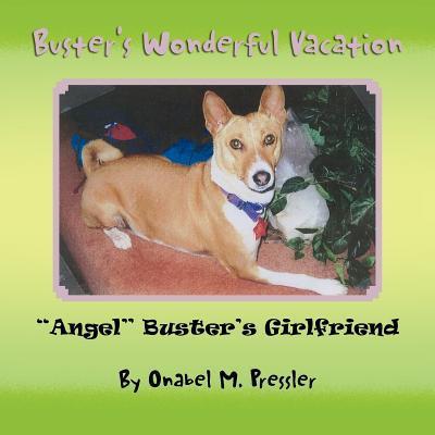 Buster's Wonderful Vacation written by Pressler, Onabel M.