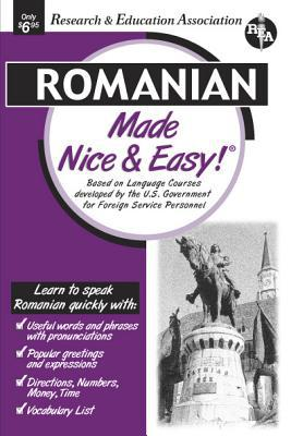 Romanian Made Nice and Easy book written by Research and Education Association Staff