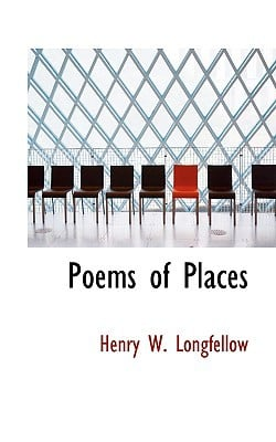 Poems of Places written by Longfellow, Henry Wadsworth