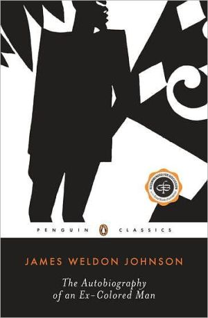 The Autobiography of an Ex-Colored Man book written by James Weldon Johnson