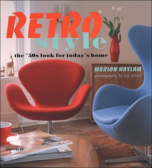 Retro Style: The 50's Look for Today's Home book written by Marion Haslam