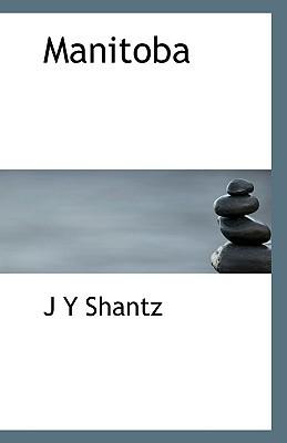 Manitoba book written by Shantz, Jacob Yost