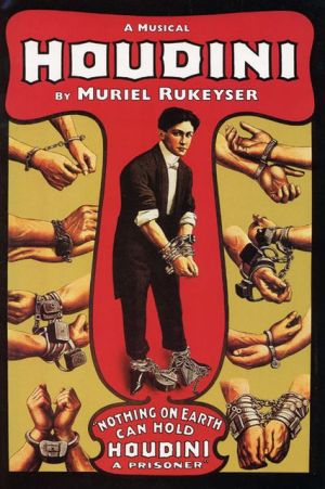 Houdini: A Musical, Vol. 1 book written by Muriel Rukeyser