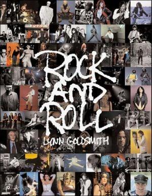 Rock and Roll written by Lynn Goldsmith