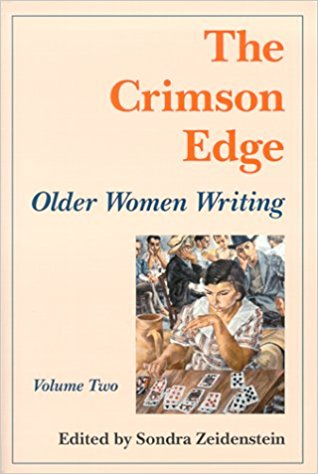 The Crimson Edge: Older Women Writing, Vol. 2 written by Sondra Zeidenstein