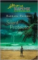 Silent Protector book written by Barbara Phinney