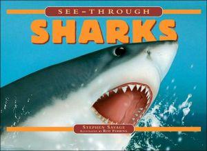 See-Through Sharks book written by Steven Parker