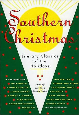 Southern Christmas Literary Classics of the Holidays book written by Judy Long
