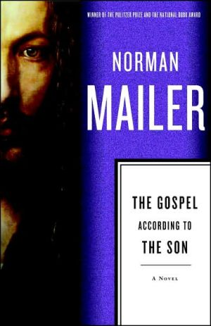 The Gospel According to the Son book written by Norman Mailer