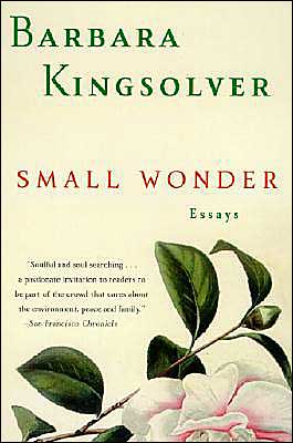 Small Wonder book written by Barbara Kingsolver