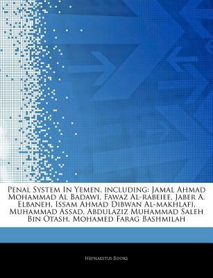 Articles on Penal System in Yemen, Including written by Hephaestus Books