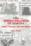 The Whistle-Blower of Dimona: Israel, Vanunu and the Bomb book written by Yoel Cohen