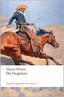 The Virginian: A Horseman of the Plains book written by Owen Wister