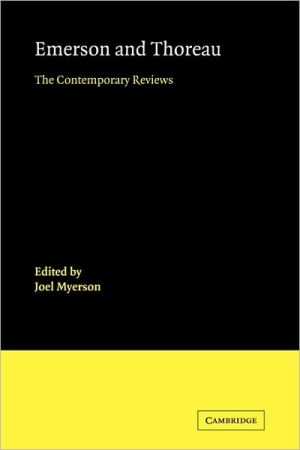 Emerson and Thoreau: The Contemporary Reviews book written by Joel Myerson