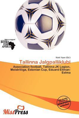 Tallinna Jalgpalliklubi written by Niek Yoan