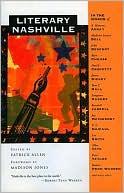 Literary Nashville written by Patrick Allen