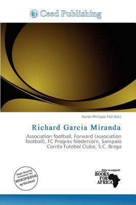Richard Garcia Miranda written by Aaron Philippe Toll