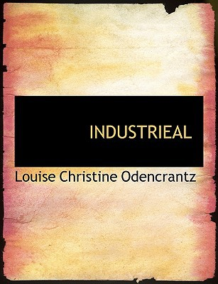 Industrieal book written by Odencrantz, Louise Christine