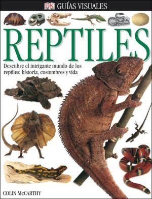 Reptiles/ Reptile book written by Colin McCarthy
