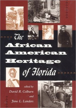 The African American heritage of Florida book written by David R. Colburn and  Jane L. Landers