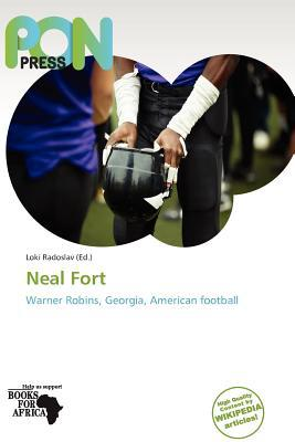 Neal Fort written by Loki Radoslav