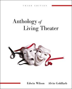 Anthology of Living Theater book written by Edwin Wilson