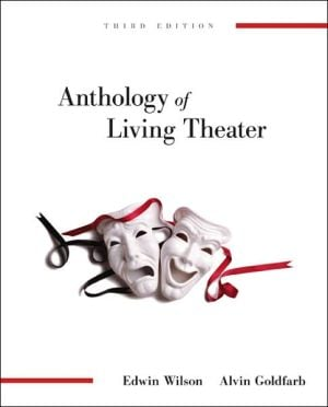 Anthology of Living Theater written by Edwin Wilson