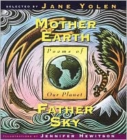 Mother Earth/Father Sky: Poems of Our Planet book written by Jane Yolen