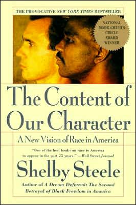 Content of Our Character: A New Vision of Race In America book written by Shelby Steele
