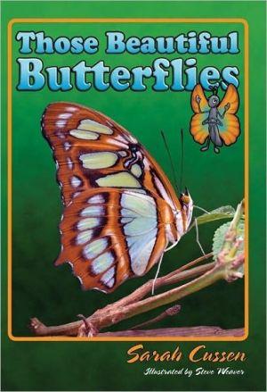 Those Beautiful Butterflies book written by Sarah Cussen