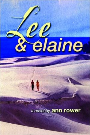 Lee and Elaine, Vol. 1 book written by Ann Rower