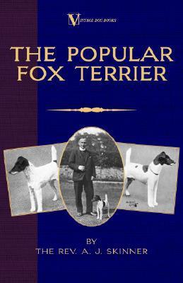 Popular Fox Terrier book written by Rev Skinner B. a.