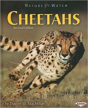 Cheetahs book written by Dianne M. MacMillan