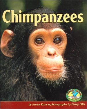 Chimpanzees (Early Bird Nature Books Series) book written by Karen Kane