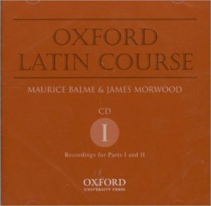 Oxford Latin Course CD, Vol. 1 book written by James Morwood
