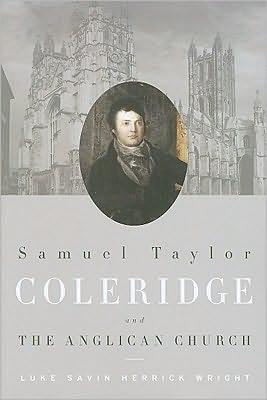 Samuel Taylor Coleridge and the Anglican Church book written by Luke Savin Herrick Wright
