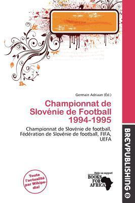 Championnat de Slov Nie de Football 1994-1995 written by Germain Adriaan