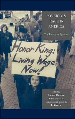 Poverty & Race in America: The Emerging Agendas book written by Chester Hartman