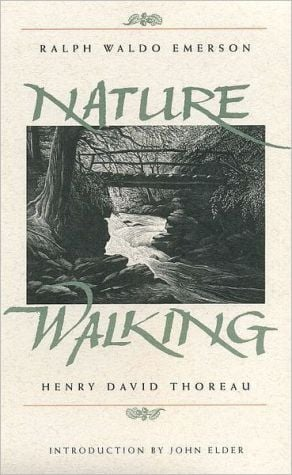 Nature/Walking (The Concord Library) book written by Ralph Waldo Emerson