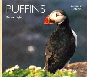Puffins (WorldLife Library Series) book written by Kenny Taylor