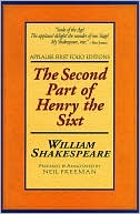 The Second Part of Henry the Sixt (Applause First Folio Editions) book written by William Shakespeare