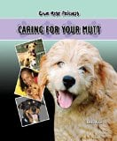 Caring for Your Mutt book written by Sandra Bolan