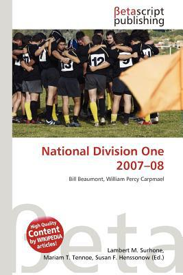 National Division One 2007-08 written by Lambert M. Surhone