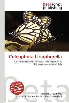 Coleophora Liriophorella written by Lambert M. Surhone