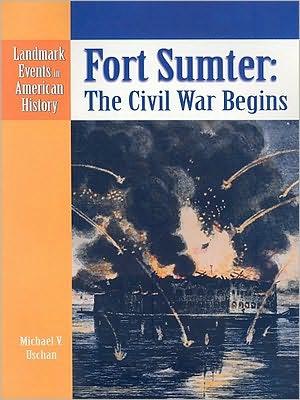 Fort Sumter book written by Michael V. Uschan