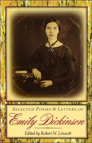 Selected Poems and Letters of Emily Dickinson book written by Emily Dickinson